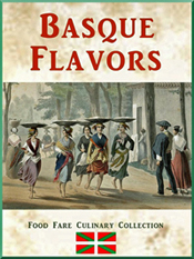 Food Fare Culinary Collection: Basque Flavors