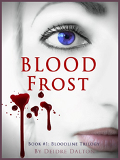 """Bloodfrost"" by Deborah O'Toole writing as Deidre Dalton"