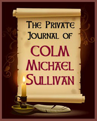 "The ""Private Journal of Colm Sullivan"" is a free bonus book in the Collective Obsessions Saga by Deidre Dalton (aka Deborah O'Toole). Download your copy today!"