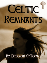 """Celtic Remnants"" by Deborah O'Toole"