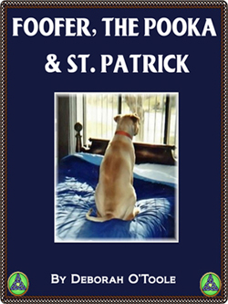 """Foofer, the Pooka & St. Patrick"" by Deborah O'Toole"
