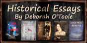 Historical Essays by Deborah O'Toole