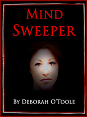 """Mind Sweeper"" by Deborah O'Toole"