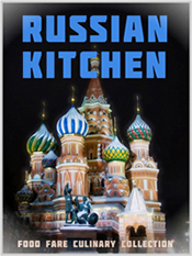 Food Fare Culinary Collection: Russian Kitchen