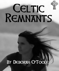 """Celtic Remnants"" by Deborah O'Toole at Amazon"