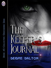 """The Keeper's Journal"" by Deborah O'Toole writing as Deidre Dalton"